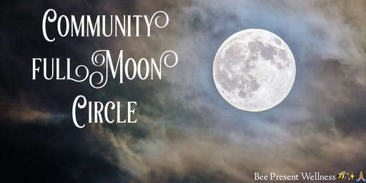 Full Moon Community Circle