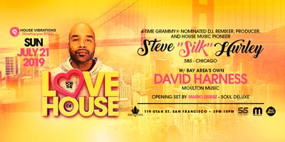 "For The Love Of House - Steve ""Silk"" Hurley + David Harness LIVE!"