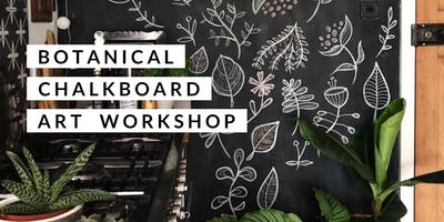 Botanical Chalkboard Art Workshop