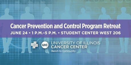Cancer Prevention and Control Program Retreat, UI Cancer Center tickets