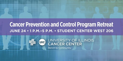 Cancer Prevention and Control Program Retreat, UI Cancer Center