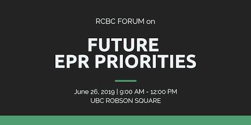 RCBC Forum on Future EPR Priorities