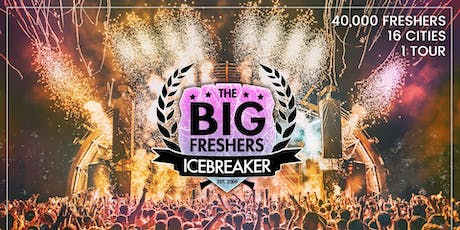 The Big Freshers Icebreaker - Sheffield - Official University Event tickets