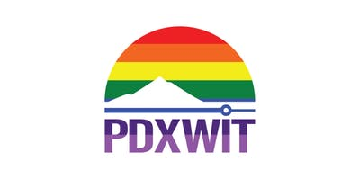 PDX Women In Technology (PDXWIT) June Happy Hour