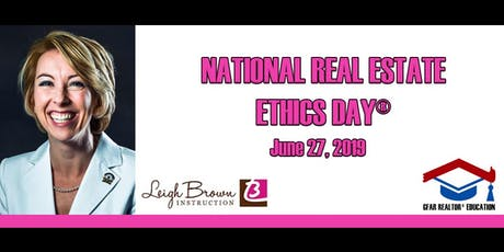 Education Course - NATIONAL  REAL ESTATE  ETHICS DAY® tickets