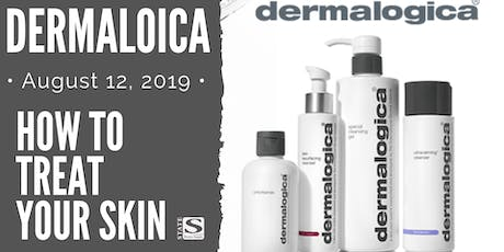 How To Treat Your Skin with Dermalogica tickets