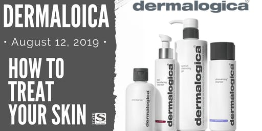 How To Treat Your Skin with Dermalogica