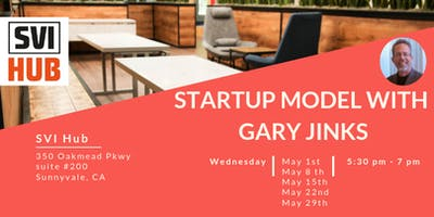 Startup Model with Gary Jinks