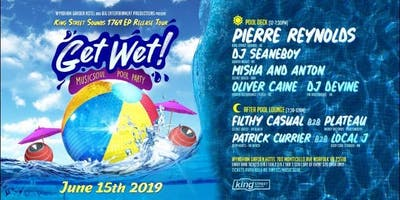 GET WET 2019 MusicSoul  Pool Party   & 1769 EP Release Tour