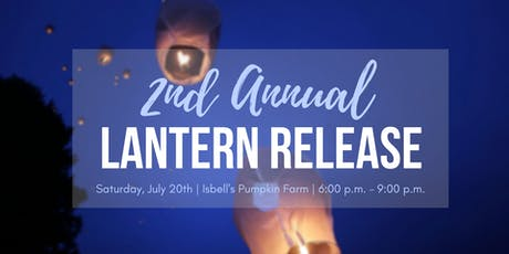 2nd Annual Lantern Release tickets