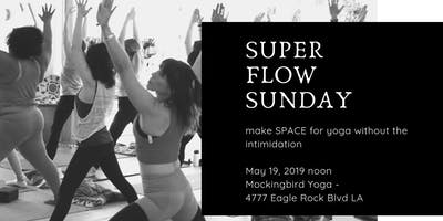 Super Flow Sunday |SPACE