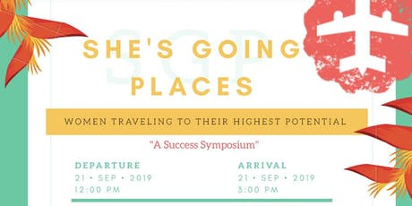"""She's Going Places"" tickets"