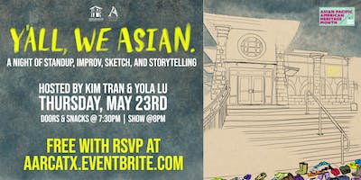 Y'all, We Asian Presents: A Night of Comedy!