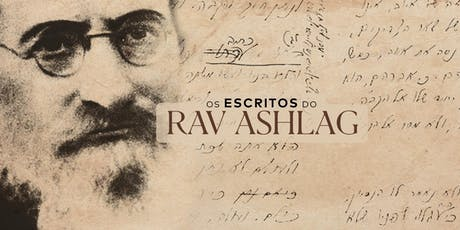 Escritos do Rav Ashlag | SP ingressos
