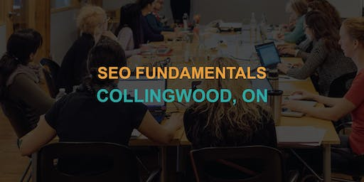 SEO Fundamentals: Collingwood Workshop