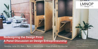 Panel Discussion: Redesigning the Design Firm + Open Studio Reception