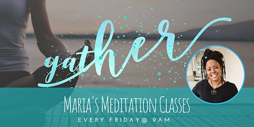 Gather: Free Dance Fitness & Meditation Classes For Women by Women (Maria)