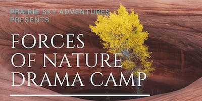 Forces of Nature Drama Camp