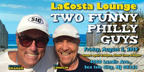 Two Funny Philly Guys-	 Big Daddy Graham and Joe Conklin tickets