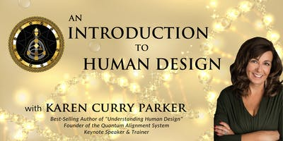 Intro to Human Design with Karen Curry Parker