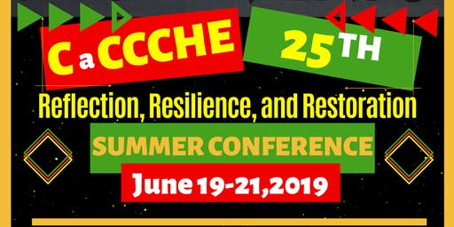 CaCCCHE Summer Conference 2019: CaCCCHE 25