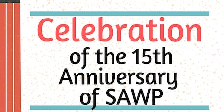 15th Anniversary of SAWP tickets