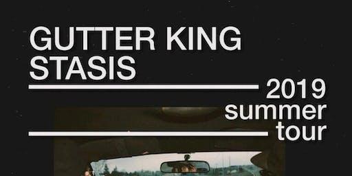 Stasis/Gutter King + Guest