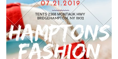 """Hamptons Fashion Week-""""The official Fashion Week of the East End tickets"""