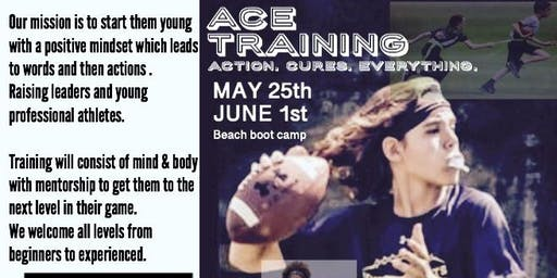 ACE TRAINING BOOTCAMP & SUMMER CAMP