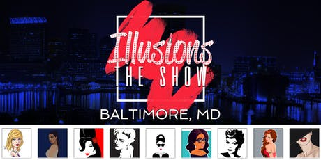 Illusions The Drag Queen Show Baltimore MD - Drag Queen Dinner Show - Baltimore, MD tickets