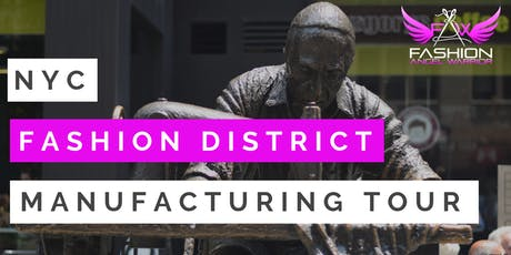 Fashion District Manufacturing Tour #20 tickets