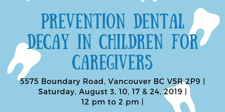 Prevention of Dental Decay in Children - Workshop for caregivers tickets