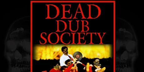 Dead Dub Society - 10 Year Anniversary  tickets
