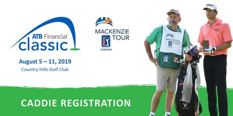 2019 ATB Financial Classic Caddie Registration tickets