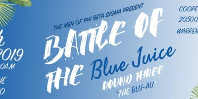 """Battle of the Blue Juice Round III: The """"Blu-au"""" Party"""