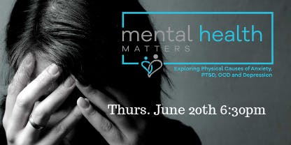 Mental Health Matters: Exploring Physical Causes of Anxiety, PTSD, OCD, Depression, and Sleeping Issues