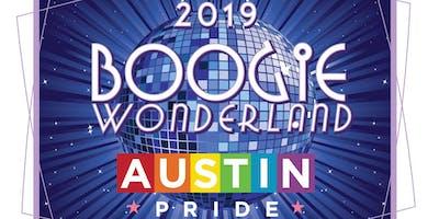 Austin PRIDE 2019: BOOGIE WONDERLAND! The 29th Annual Celebration