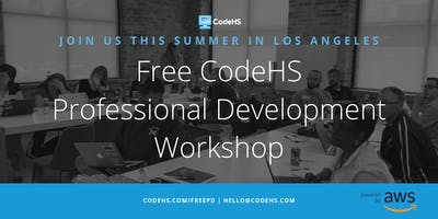 Free CodeHS Professional Development Workshop - Los Angeles, California