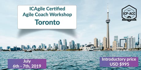Agile Coach Workshop with ICP-ACC Certification - Toronto July tickets