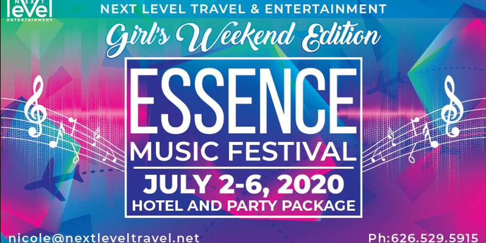 Essence Festival Lineup 2020.2020 Essence Music Festival Hotel Event Package Girls Weekend Edition