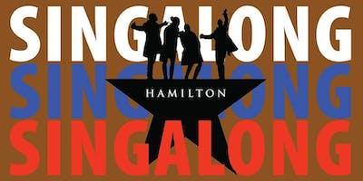 Hamilton Sing-Along