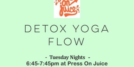 Detox Yoga Flow at Press On Juice-Tuesday Nights! tickets