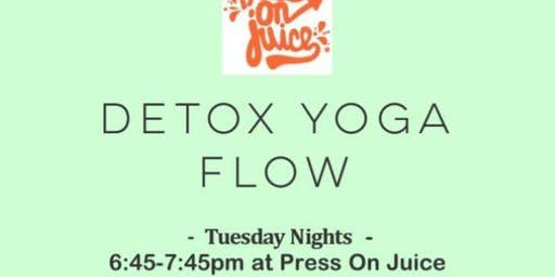 Detox Yoga Flow at Press On Juice-Tuesday Nights!
