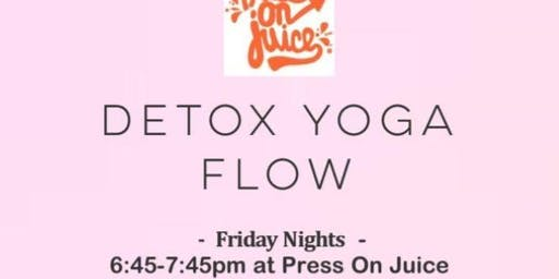 Detox Yoga Flow at Press On Juice-Friday Nights!