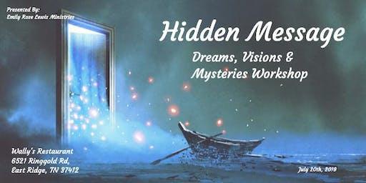 Hidden Messages: Dreams, Visions & Mysteries Workshop