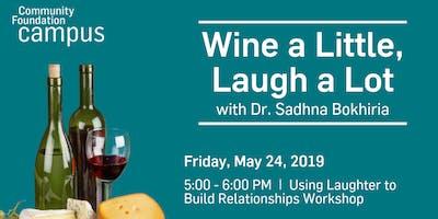 Wine a Little, Laugh a Lot