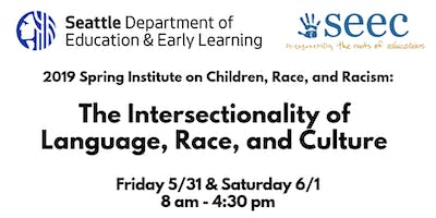 2019 SEEC Spring Institute: Children, Race, and Racism
