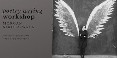 Poetry Writing Workshop with Morgan Nikola-Wren
