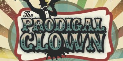 "Musical Theatre VBS Camp: ""The Prodigal Clown"""