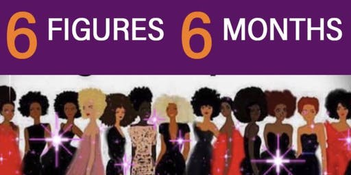6 Figures In 6 Months Tour